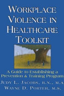 Workplace Violence in Healthcare Toolkit