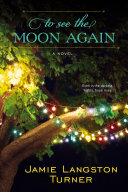 To See the Moon Again Book