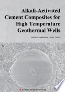 Alkali Activated Cement Composites for High Temperature Geothermal Wells