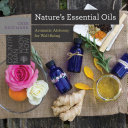 Nature s Essential Oils  Aromatic Alchemy for Well Being  Countryman Know How