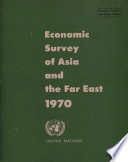 Economic and Social Survey of Asia and the Far East 1970