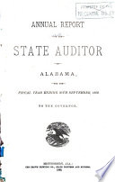 Annual Report of the State Auditor of Alabama, for the Fiscal Year Ending ..., to the Governor
