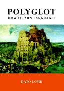 Pdf Polyglot: How I Learn Languages