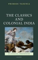 The Classics and Colonial India Pdf/ePub eBook