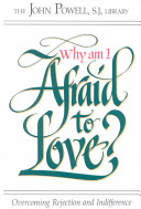 Why Am I Afraid to Love