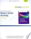 Dental Assisting Online (DAO) for Modern Dental Assisting (User Guide and Access Code)