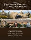 The Savannah Walking Tour and Guidebook