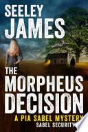 The Morpheus Decision Book
