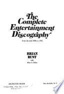 The Complete Entertainment Discography From The Mid 1890s To 1942