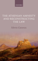 The Athenian Amnesty and Reconstructing the Law ebook