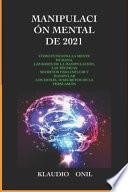 Manipulación Mental de 2021