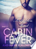 Cabin Fever 2  Forbidden Fruit