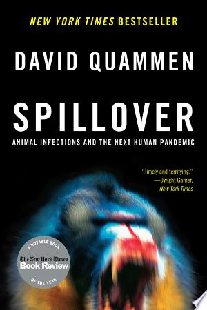 Download Spillover: Animal Infections and the Next Human Pandemic online Books - godinez books