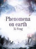Phenomena on earth