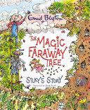 The Magic Faraway Tree  Silky s Story