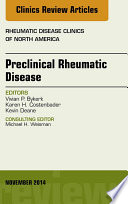 Preclinical Rheumatic Disease  An Issue of Rheumatic Disease Clinics
