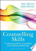 """Counselling Skills: A Practical Guide for Counsellors and Helping Professionals"" by John McLeod"