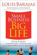 Small Business  Big Life