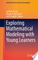 Exploring Mathematical Modeling With Young Learners