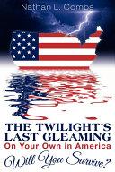 The Twilight's Last Gleaming