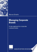 Managing Corporate Brands  : A new approach to corporate communication