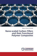 Nano Scaled Carbon Fillers and Their Functional Polymer Composites