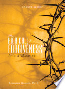 The High Call Of Forgiveness