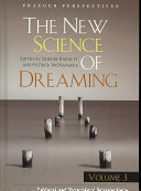 The New Science of Dreaming  Cultural and theoretical perspectives