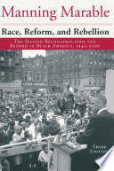 Race  Reform and Rebellion
