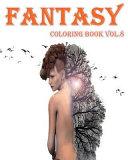 Fantasy : Coloring Book Vol. 8