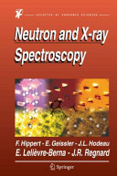 Neutron and X-ray Spectroscopy