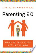 Parenting 2 0