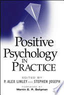 """Positive Psychology in Practice"" by P. Alex Linley, Stephen Joseph, Martin E. P. Seligman"