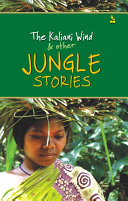 The Kaliani Wind and other Jungle Stories