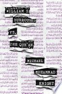 William S Burroughs Vs The Qur An Book