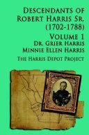 Robert Harris Sr (1702-1788) Descendants, Vol 1
