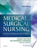 """Medical-Surgical Nursing E-Book: Assessment and Management of Clinical Problems, Single Volume"" by Sharon L. Lewis, Linda Bucher, Margaret M. Heitkemper, Mariann M. Harding, Jeffrey Kwong, Dottie Roberts"
