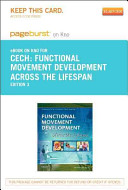Functional Movement Development Across the Life Span   Pageburst E Book on Kno  Retail Access Card