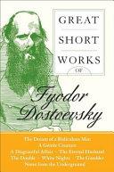 Great Short Works Of Fyodor Dostoevsky Book PDF