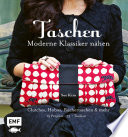Taschen – Moderne Klassiker nähen