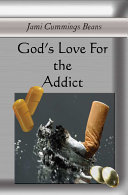 God's Love for the Addict