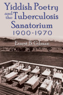 Yiddish Poetry and the Tuberculosis Sanatorium