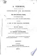 A Sermon Preached On Occasion Of The Consecration And Re Opening Of The New Jerusalem Church In Waterloo Road On Sunday The 19th Of April 1829 Etc