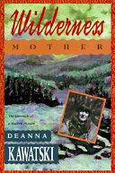 Wilderness Mother