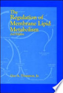 The Regulation of Membrane Lipid Metabolism  Second Edition