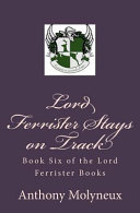 Lord Ferrister Stays on Track