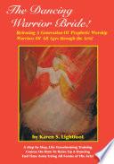 The Dancing Warrior Bride  Book PDF