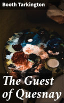 The Guest of Quesnay [Pdf/ePub] eBook
