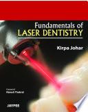 Fundamentals of Laser Dentistry