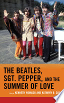 Read Online The Beatles, Sgt. Pepper, and the Summer of Love For Free
